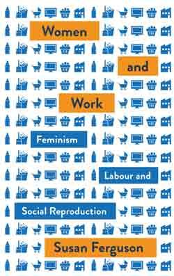 Book Cover: Women and Work by Susan Ferguson